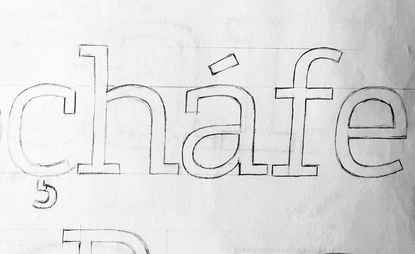 Foundry Origin 'çhafe' rough sketch.