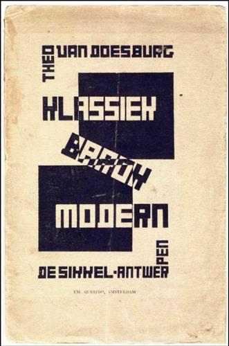 Van Doesberg 'Klassiek Barok Modern' 1919.