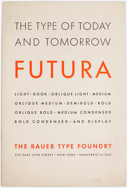 Futura specimen of issued by The Bauer Type Foundry.