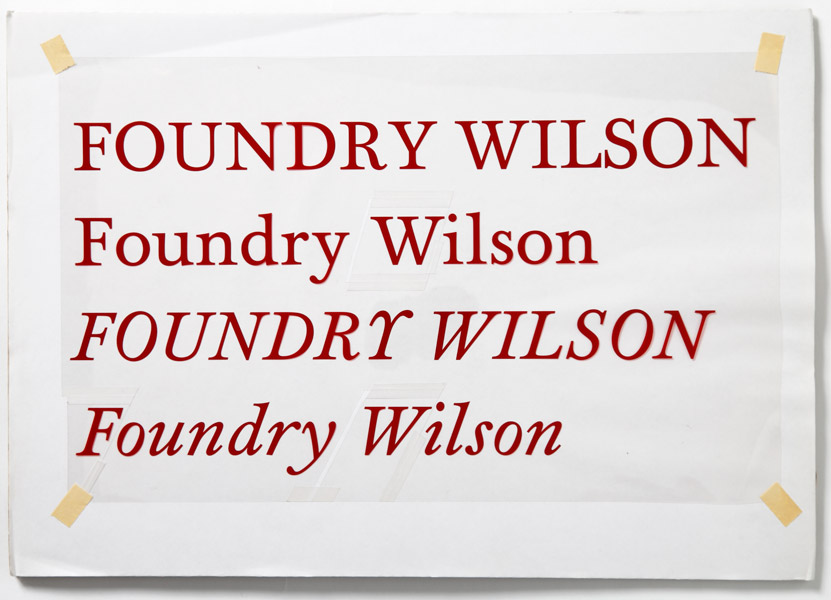 Rubylith artwork for Foundry Wilson Roman and Italic. This particular example was cut on a plotter after the original drawings were digitized.